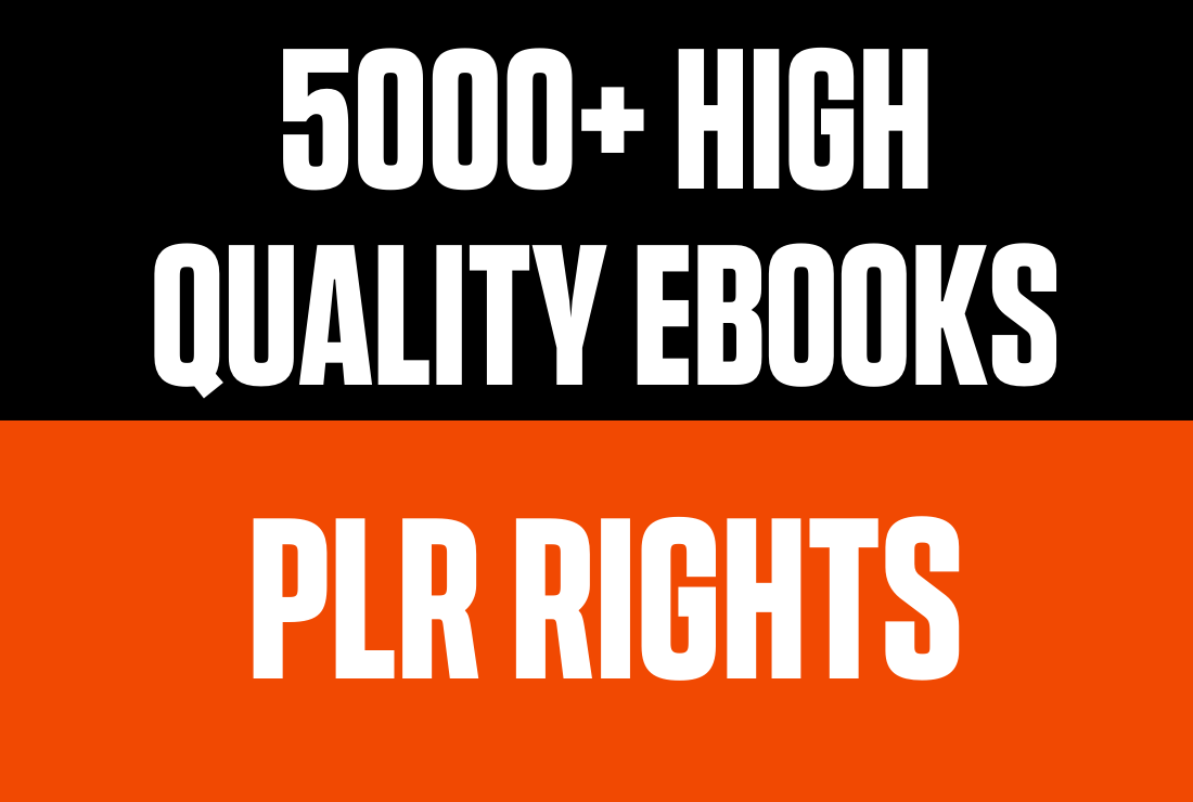 5000+ High Quality Ebooks with PLR Rights