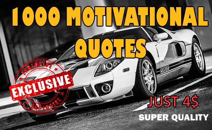 I will provide 1000 motivational Image quotes with in 24 hours