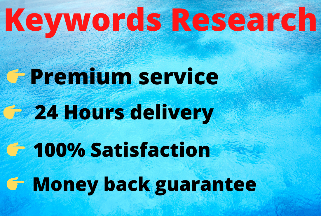 I will be your keywords research manager for 24 hours