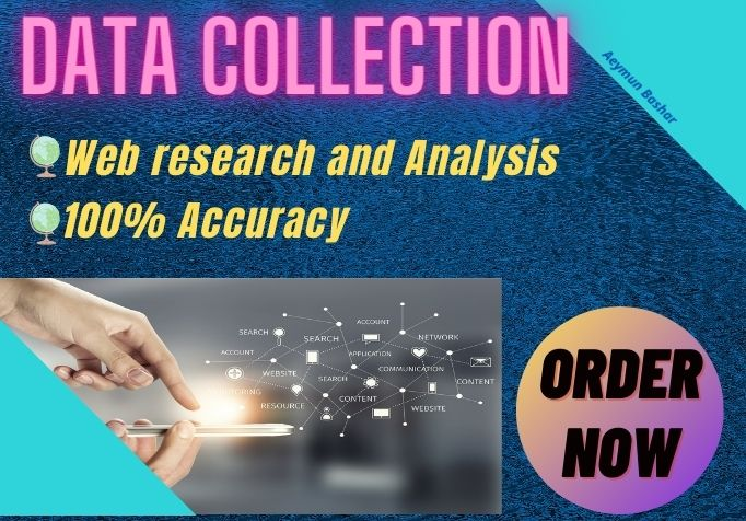 I will Collect,  Research and Analyze Data from Search engines