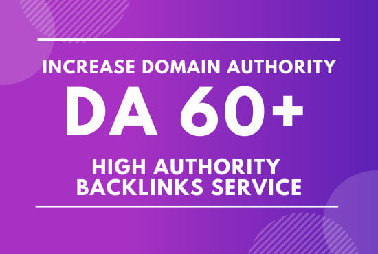 manually 60 domain authority da 60 plus increase website traffic and sales