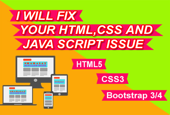 I will fix any html,  css,  js,  or responsive issues
