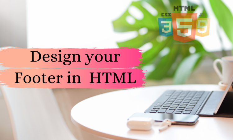 I will create your footer by HTML,  CSS & JS
