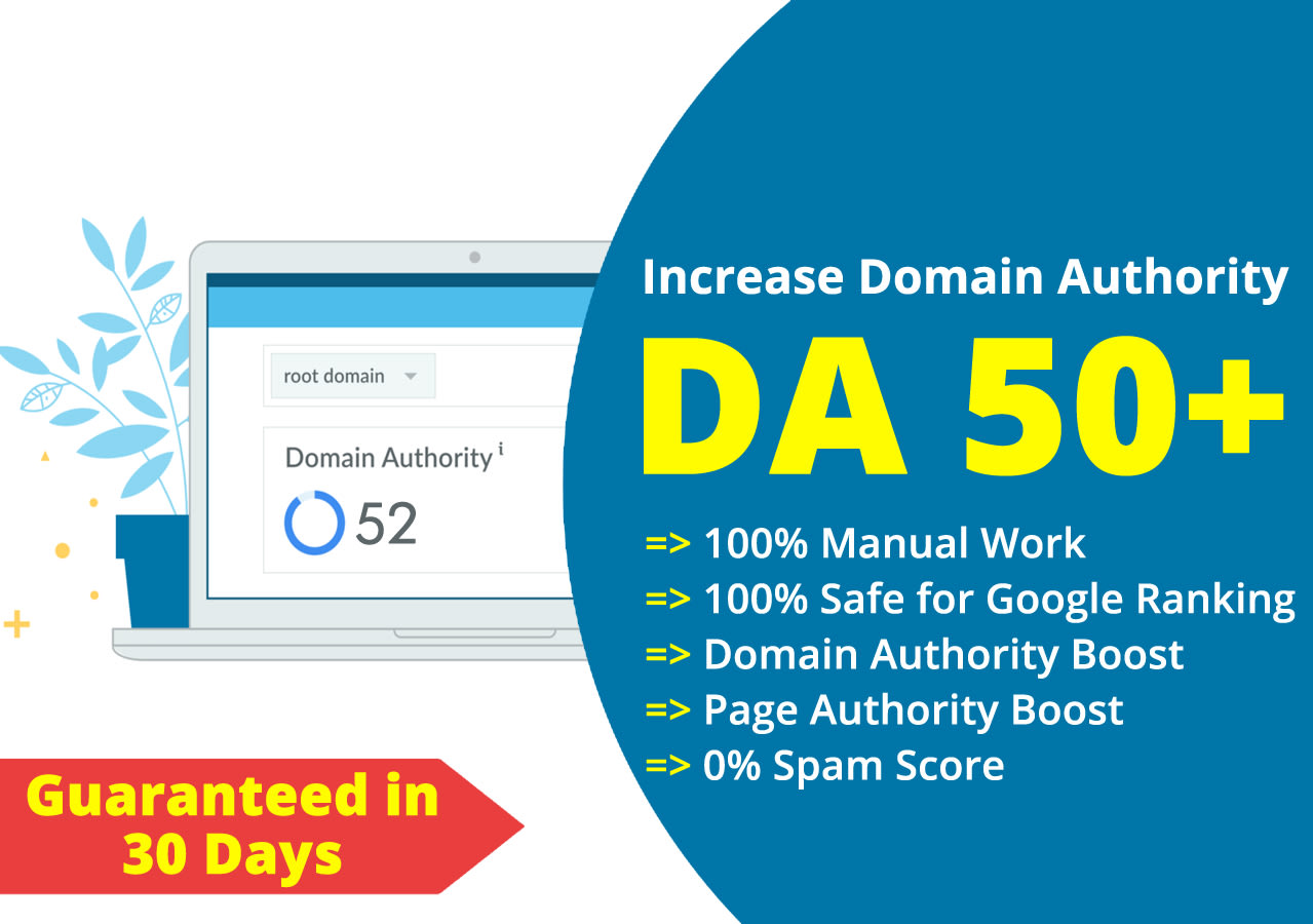 I will increase domain authority moz da 50 plus in 30 days