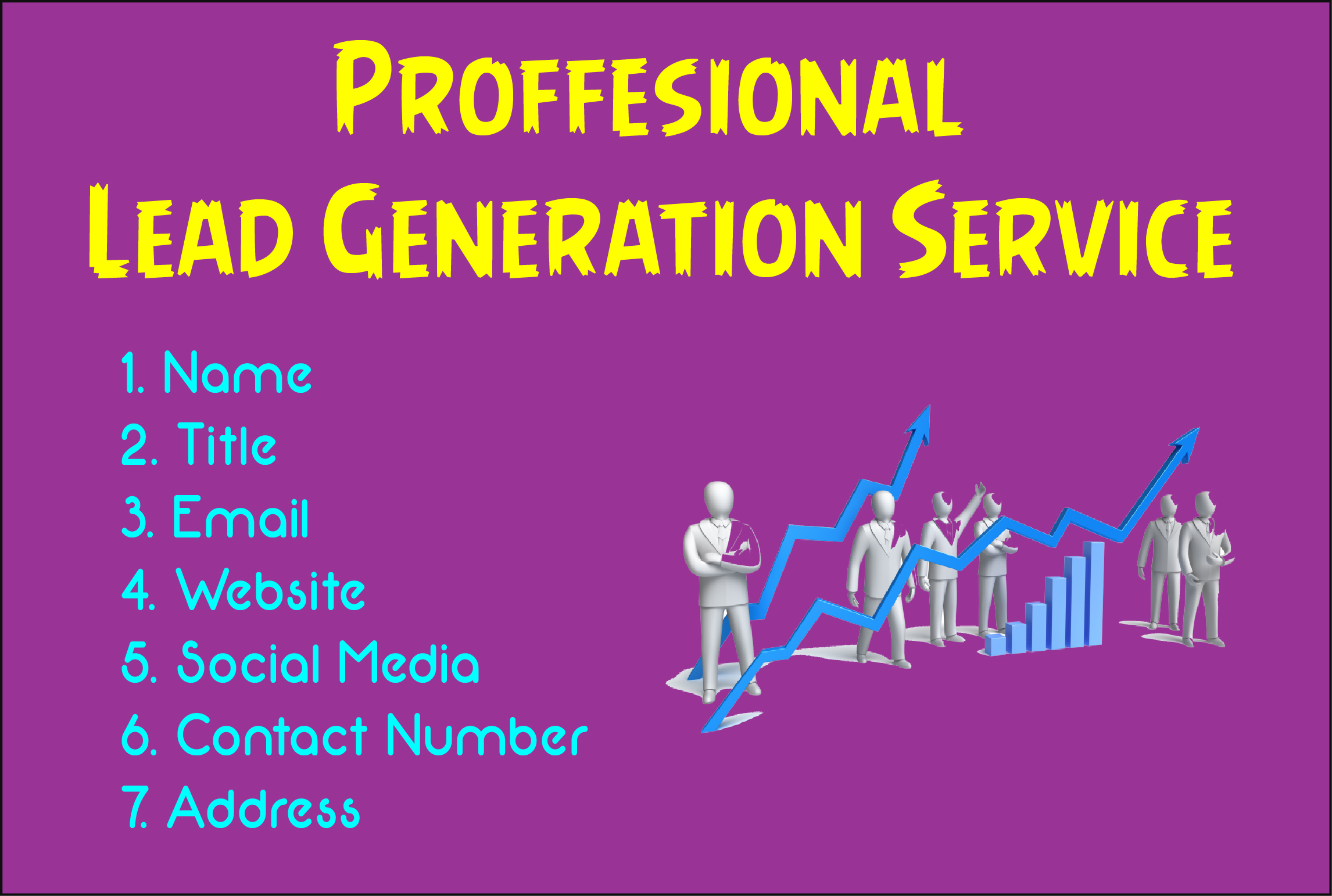 I will provide b2b lead generation and targeted email list for your business