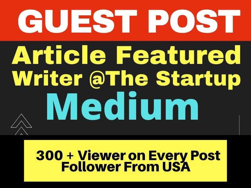 I will Guest Post on Medium a High DA site with Unique SEO Content and High Quality Backlink