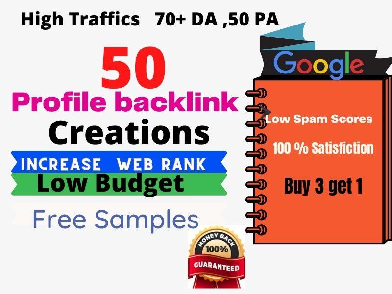 I will Do Manually 50 HQ Profile Backlinks to increase SEO Rank on Google. With High DA 70+ PA 50