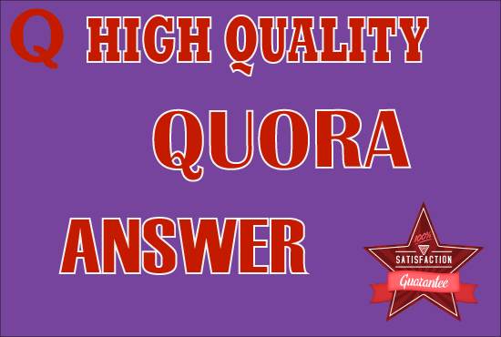 30 high quality Quora Answers With Guaranteed Traffic