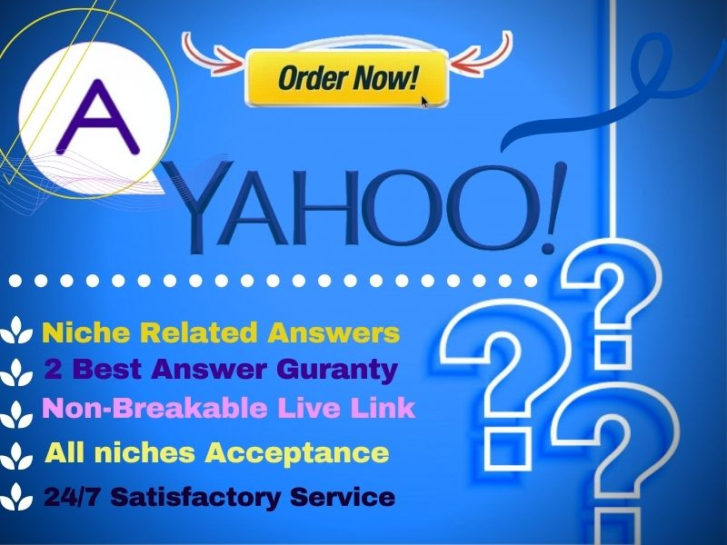 Provide 16 HQ Yahoo Answer Questions With 2 Best Answers For Guaranteed With Live Clickable URL
