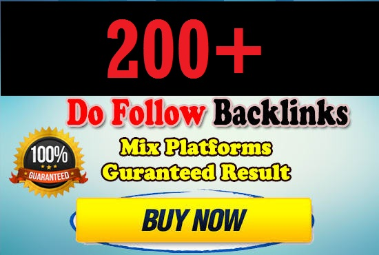 Boost up your website with 200 Do-follow backlinks mix platforms