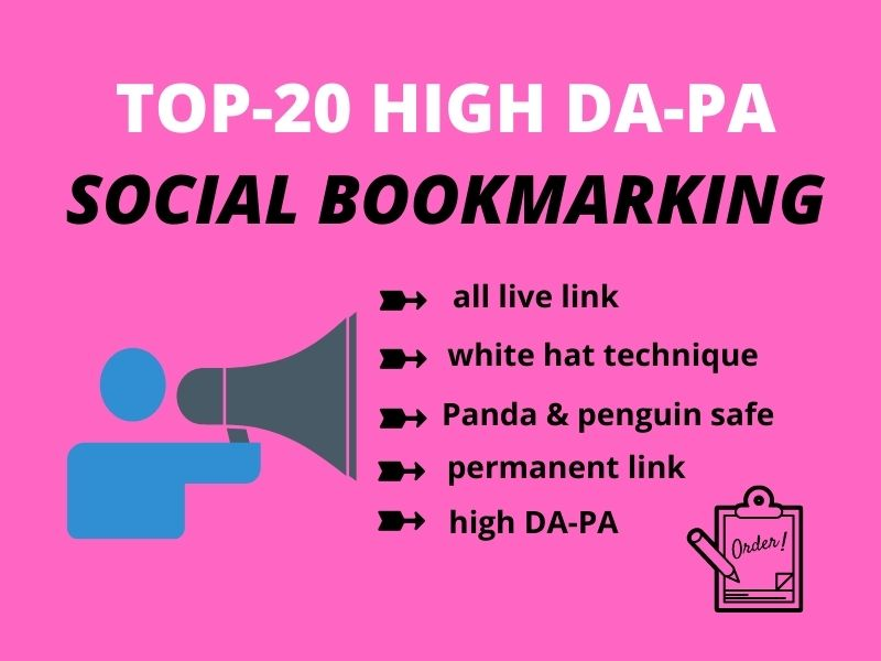 I will give 20 High Quality Social Bookmarking Backlinks.