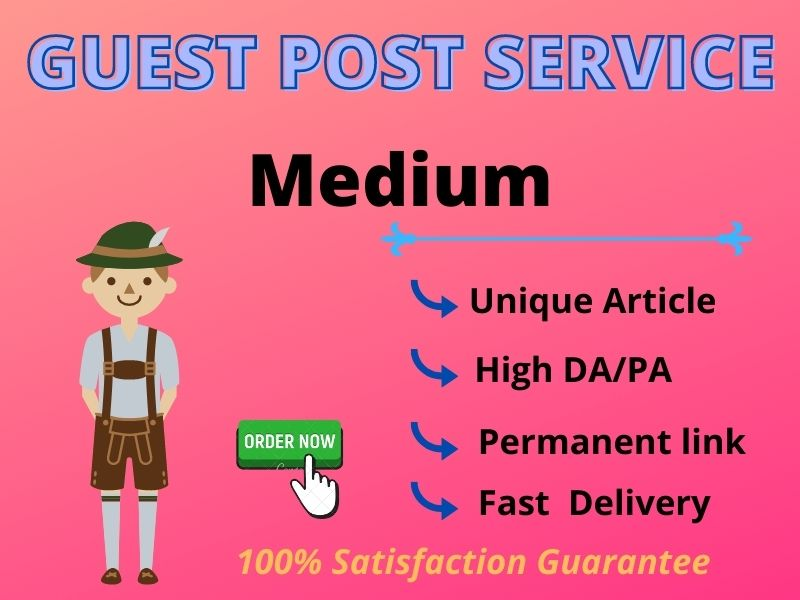 I Will Write and Publish a Guest post on Medium.