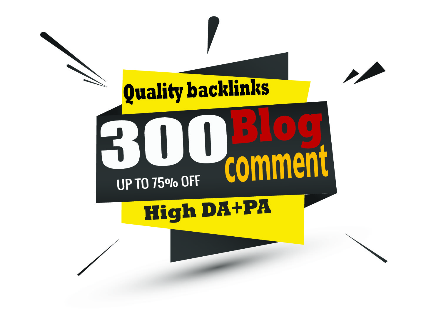 I Will Create 300 Dofollow Blog Comments Backlinks On High DA-PA