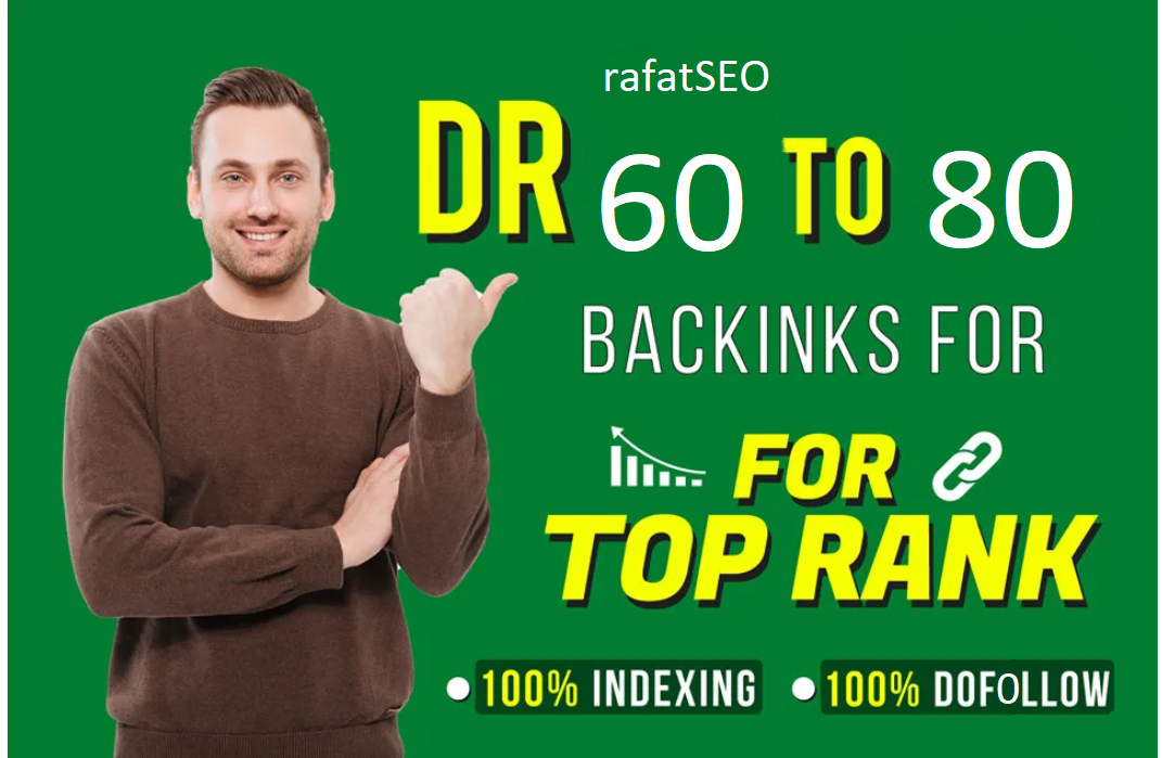 Create DR 60 to 80 high quality dofollow backlinks for seo