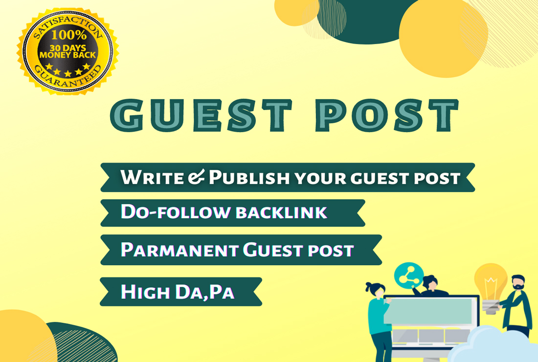 provide guest post backlink with high quality