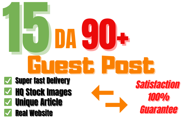 Get unique Guest Post On 15 Websites DA 95+ PA 80+ With Free Google Indexing