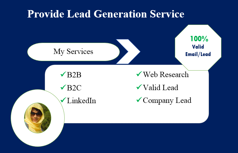 I will provide targeted lead generation services (Company, LinkedIn, and B2B)