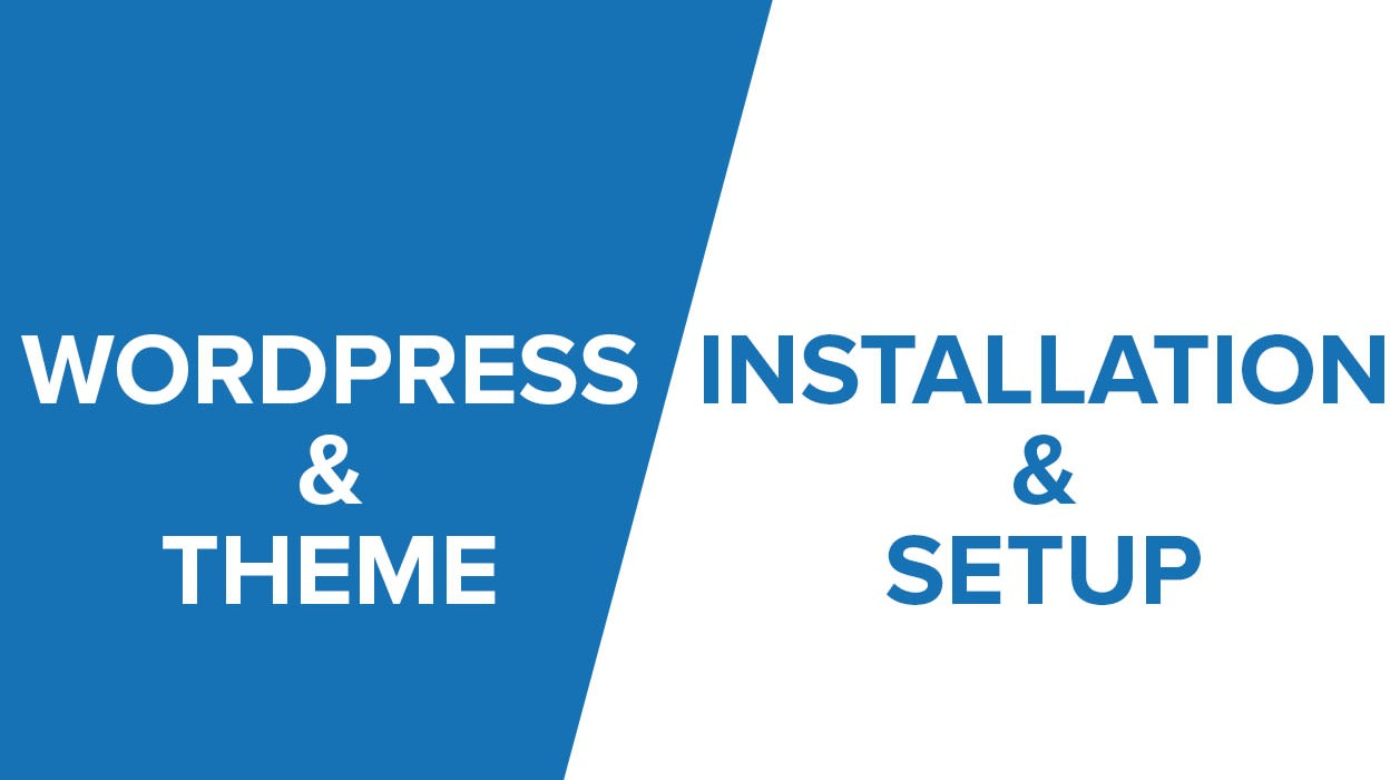 Wordpress Install, Setup theme and demo