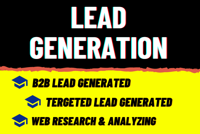 I will do targeted lead generation or b2b lead generation,  data entry,  and email list