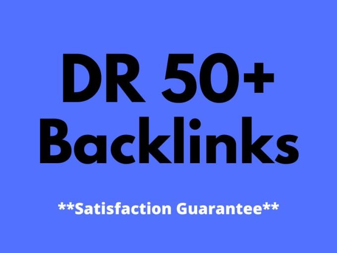 I will build 50 high quality DR 50+ dofollow seo backlinks