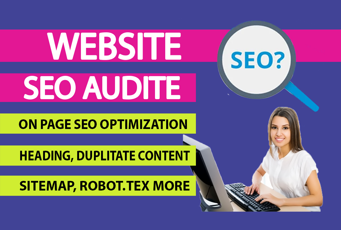 I will Provide website SEO Audit report Analysis report