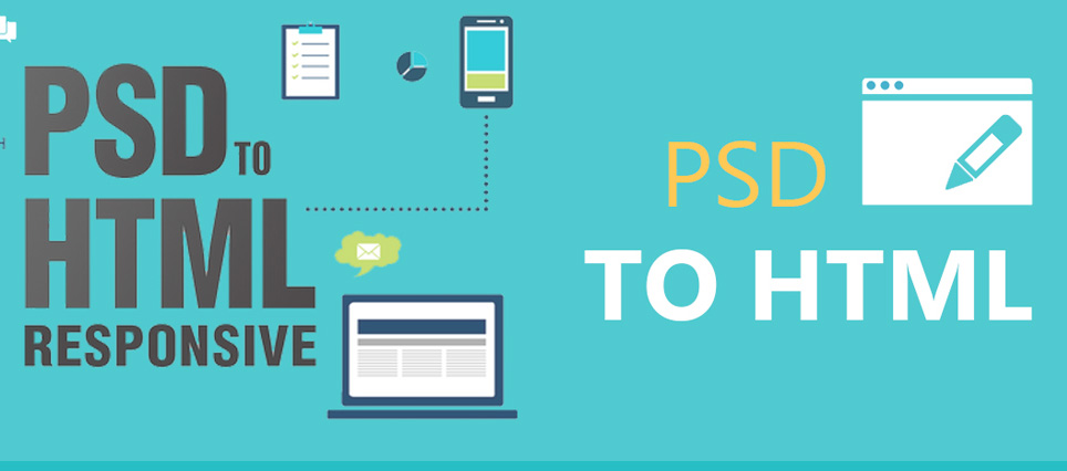 I will convert PSD to HTML and CSS Responsive