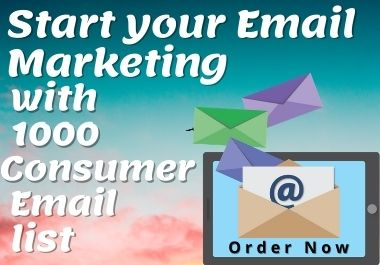 Start your Email Marketing with 1000 Consumer Email list