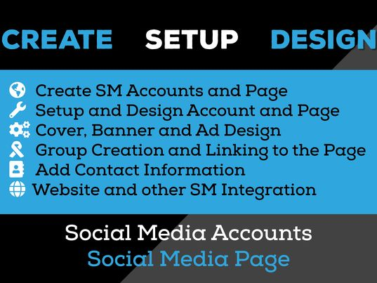I will Create and Set up Social Media Accounts and Page