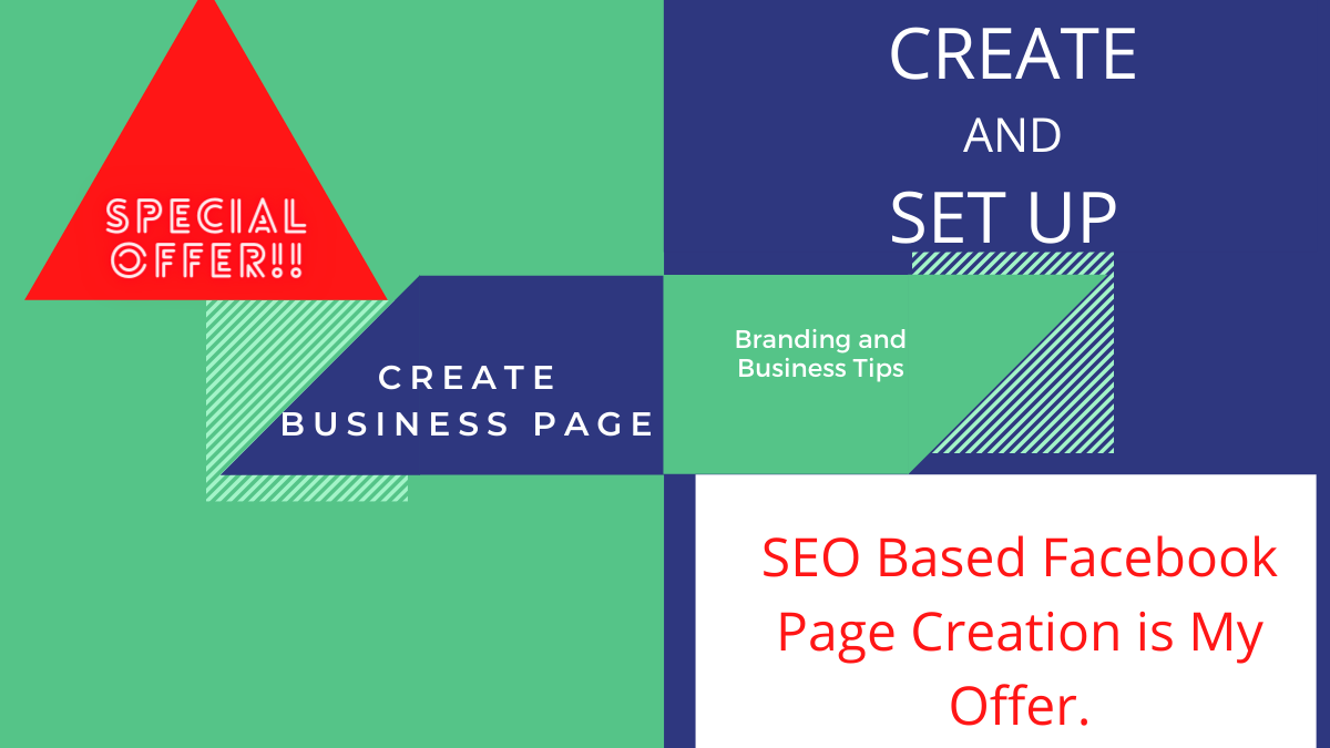 I will create set up and optimize your business page or any page