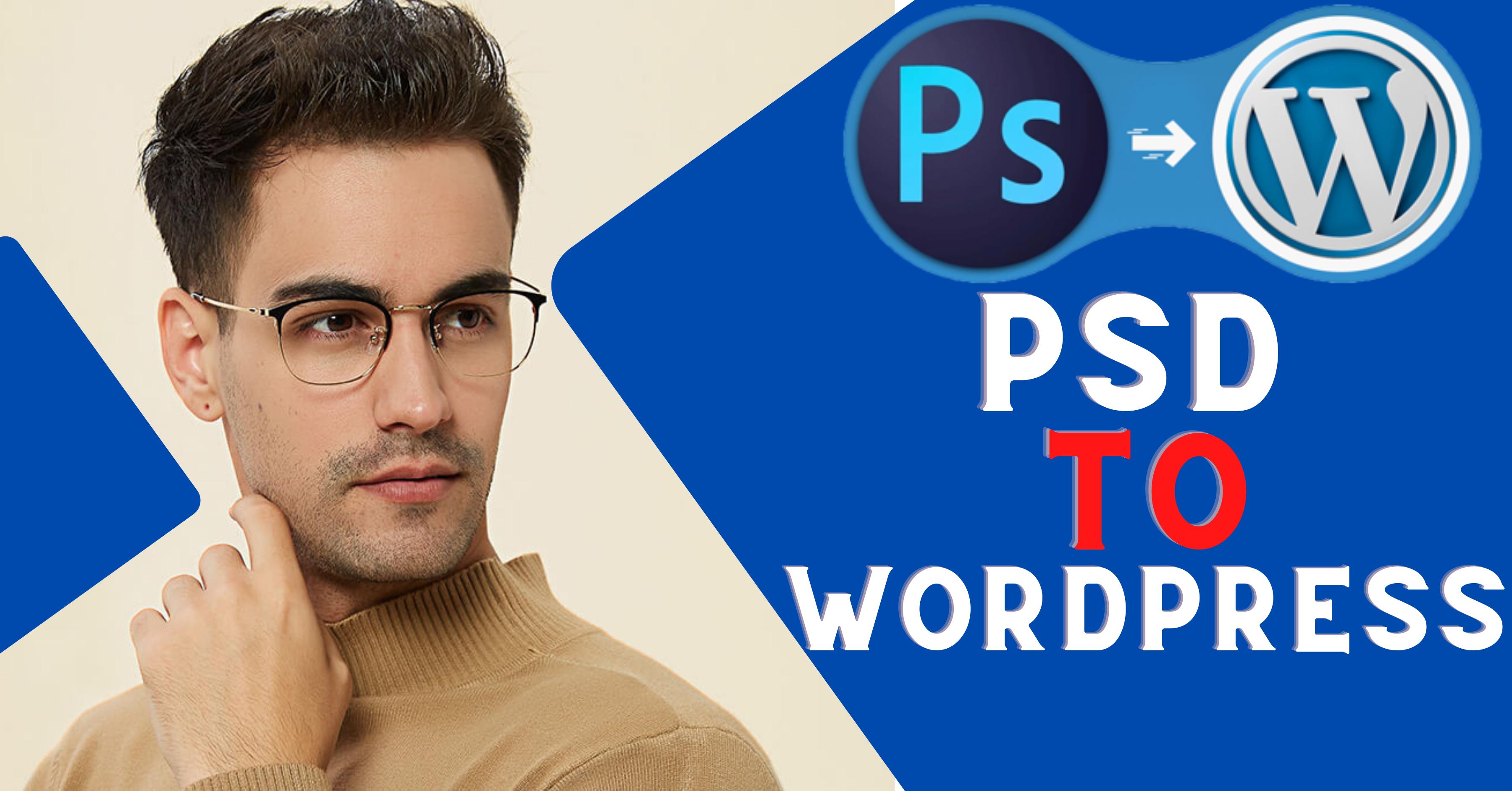 I will convert PSD to responsive Wordpress website