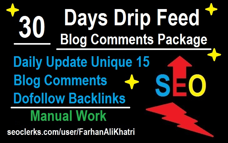 30 Days Drip Feed Daily Update 15 Blog Comments Dofollow Backlinks