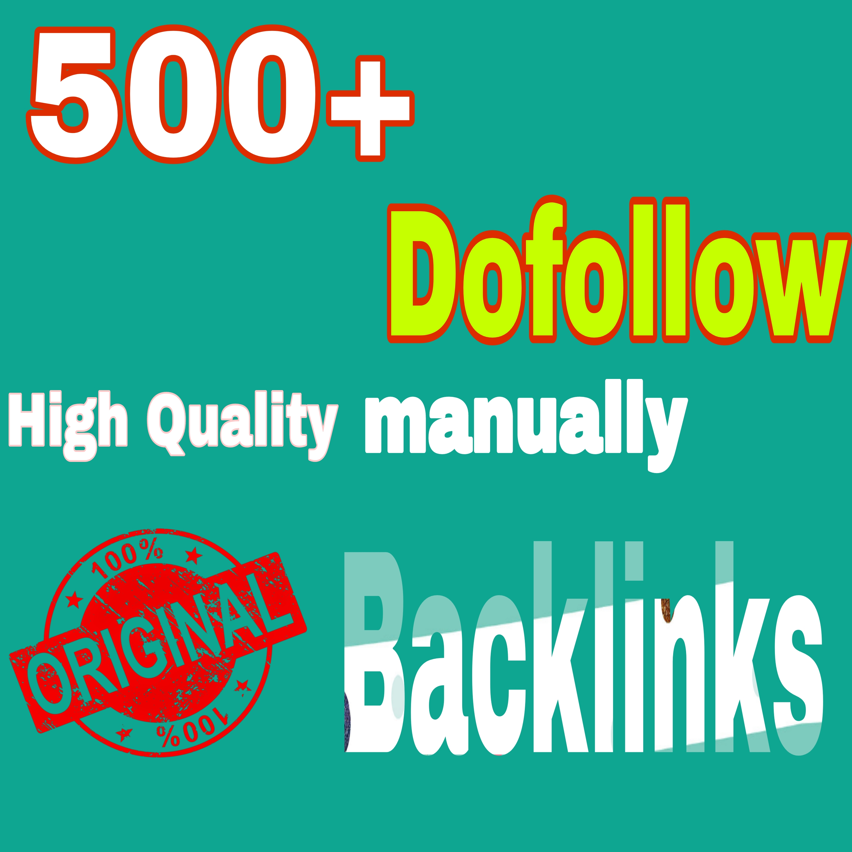 Create 500+ high authority dofollow backlinks for google ranking