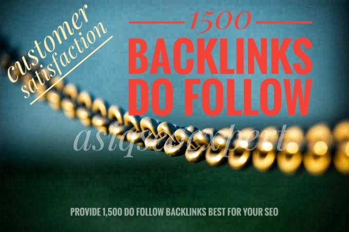 I will provide 1,500 Do Follow Backlinks For your SEO