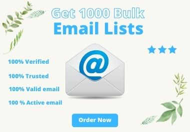 Verified,  spam-free 1000+ valid bulk consumer email