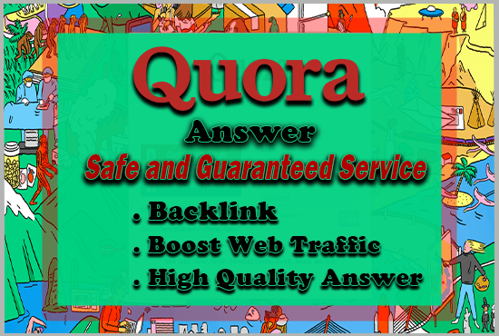 20+ HQ Quora Answer with backlink