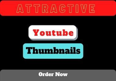 I will design 3 attractive youtube thumbnails within 24 hours