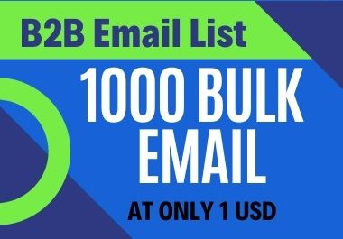 I will provide 1000 Bulk Email List