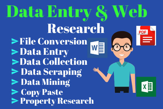 I will do fastest Data Entry and Web research Properly
