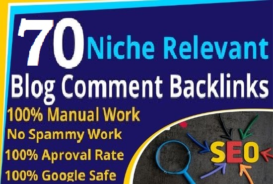 I will create 70 niche relevant manual blog comment backlinks for google rank