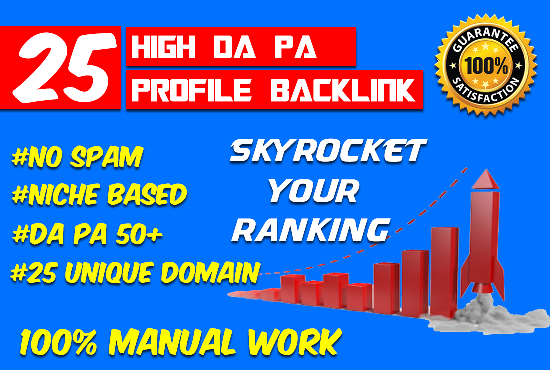 Create 25 High DA PA Profile Link For Increase Your Ranking On Google