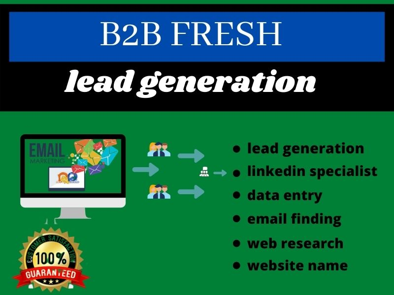 I will do targeted and b2b 100 lead generation