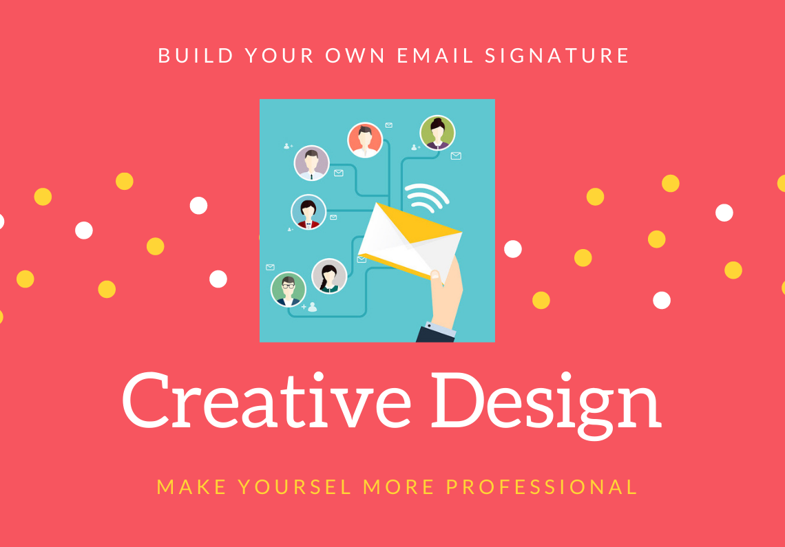 Build your own professional Email signature