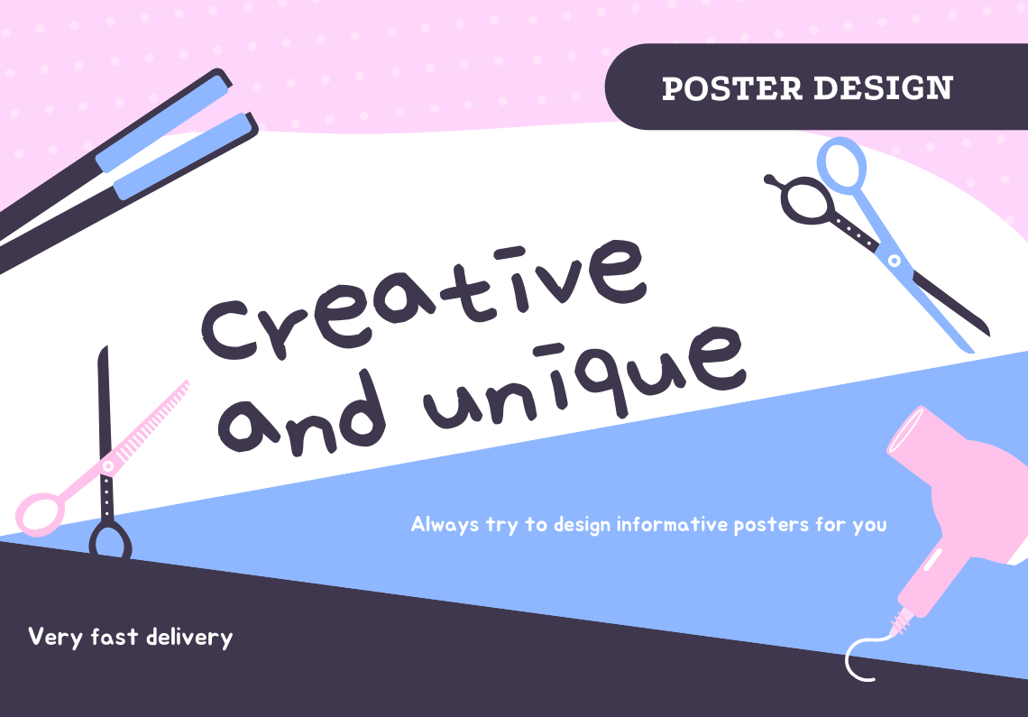 Informative,  Creative and Unique Poster Design for You