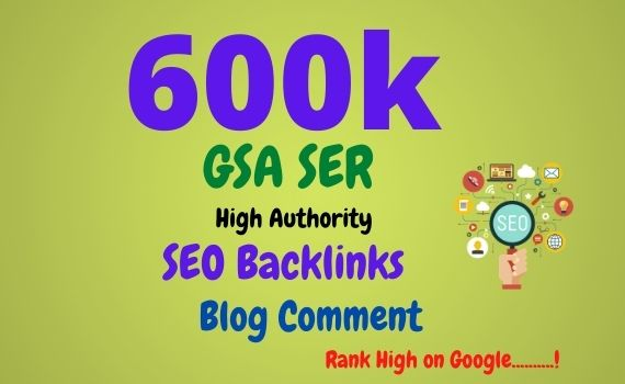 I will create 600k high quality GSA blog comment and dofollow backlinks for website ranking