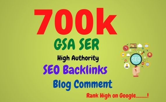 I will create 700k high quality GSA blog comment and dofollow backlinks for website ranking