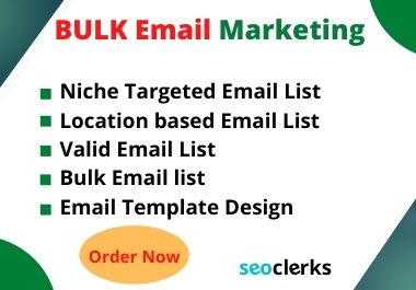I will collect 2k targeted bulk email list for email marketing and campaign