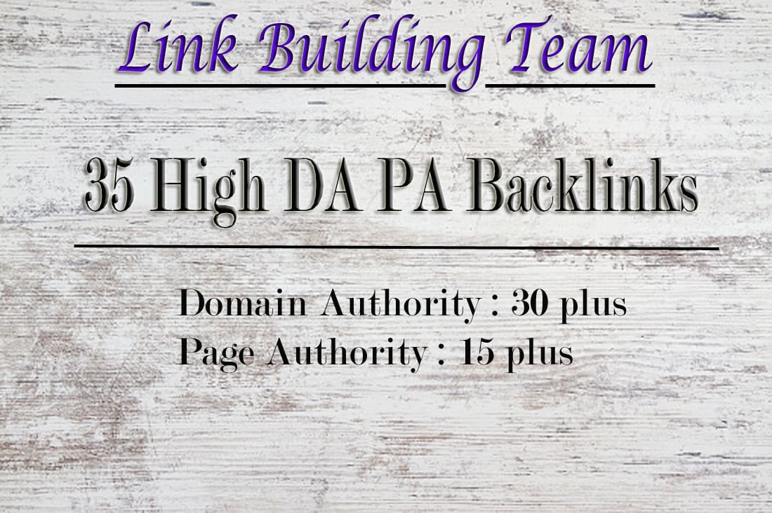 I will Provide 35 high page authority backlinks on high da