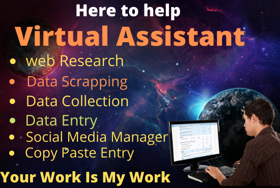 I will be your virtual assistant for data entry and web research impressively