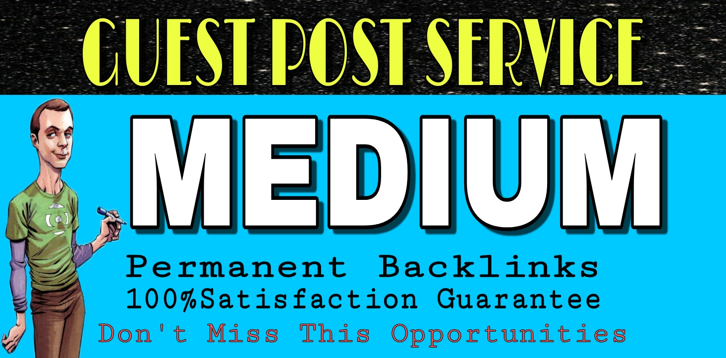 I will Manually write and publish Guest post on Medium DA96-PA81