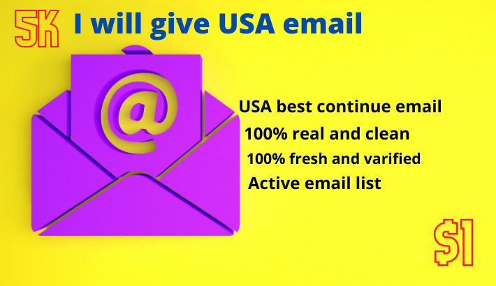 I will give USA fresh,  real and clean email.